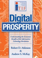 Digital Prosperity: Understanding the Economic Benefits of the Information Technology Revolution