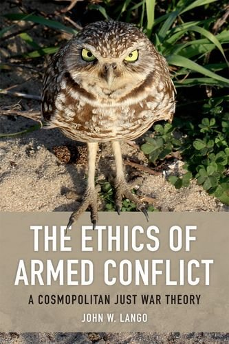 Large book cover: The Ethics of Armed Conflict: A Cosmopolitan Just War Theory