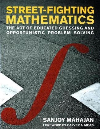 Large book cover: Street-Fighting Mathematics