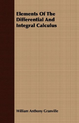 Large book cover: Elements of the Differential and Integral Calculus
