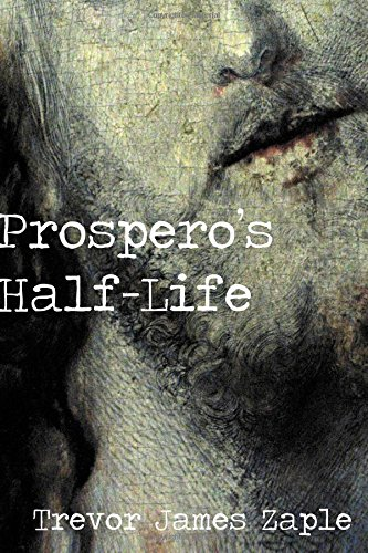 Large book cover: Prospero's Half-Life