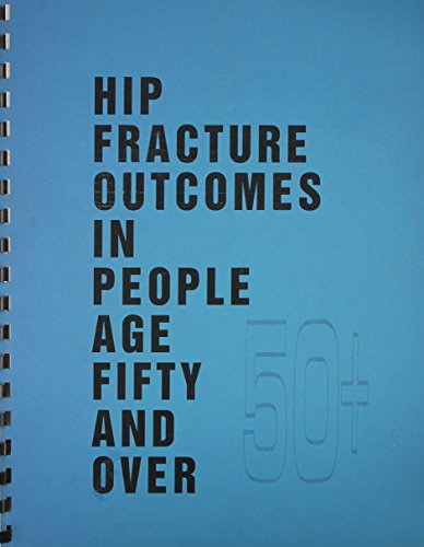 Large book cover: Hip Fracture Outcomes in People Age 50 and Over