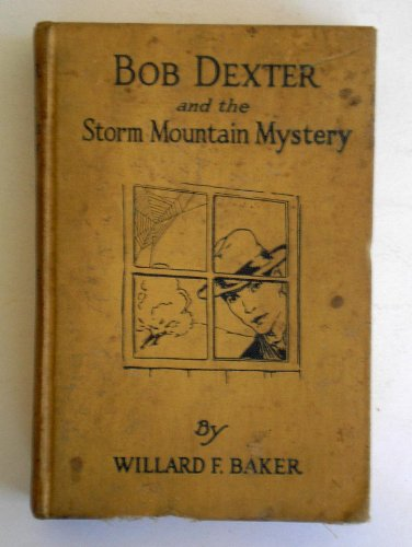 Large book cover: Bob Dexter and the Storm Mountain Mystery