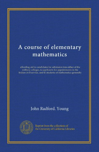 Large book cover: A Course of Elementary Mathematics