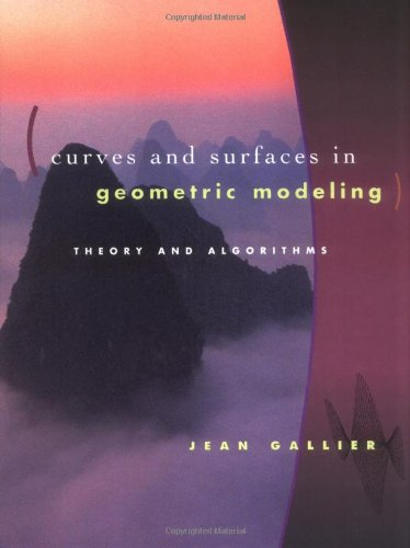 Large book cover: Curves and Surfaces in Geometric Modeling: Theory and Algorithms