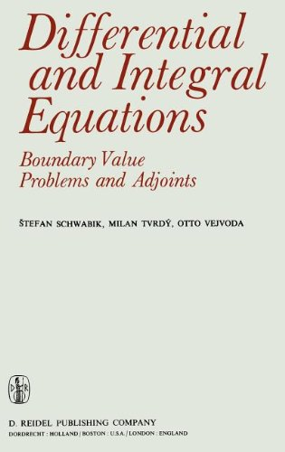 Large book cover: Differential and Integral Equations: Boundary Value Problems and Adjoints