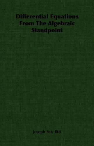 Large book cover: Differential Equations From The Algebraic Standpoint