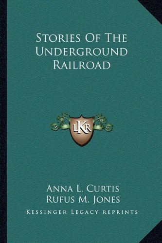Large book cover: Stories Of The Underground Railroad
