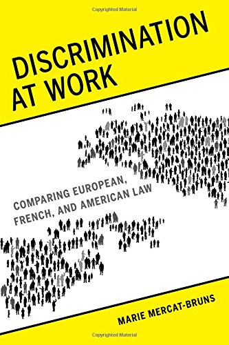 Large book cover: Discrimination at Work: Comparing European, French, and American Law
