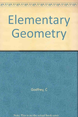Large book cover: Elementary Geometry: Practical and Theoretical
