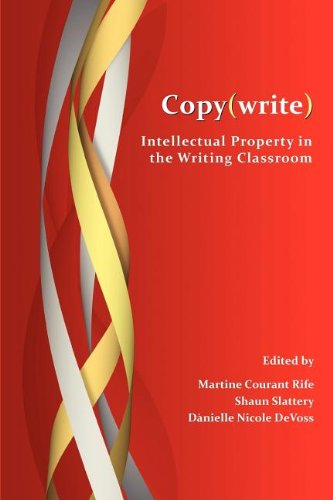 Large book cover: Copy(write): Intellectual Property in the Writing Classroom