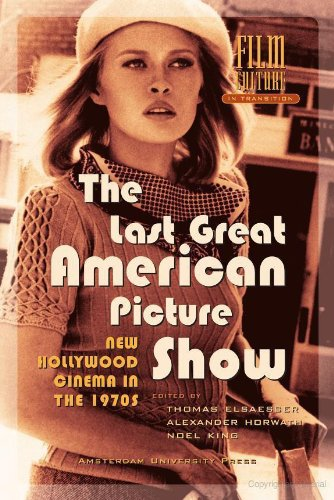 Large book cover: The Last Great American Picture Show: New Hollywood Cinema in the 1970s