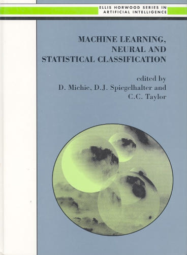 Large book cover: Machine Learning, Neural and Statistical Classification