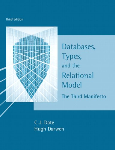 Large book cover: Databases, Types, and The Relational Model: The Third Manifesto