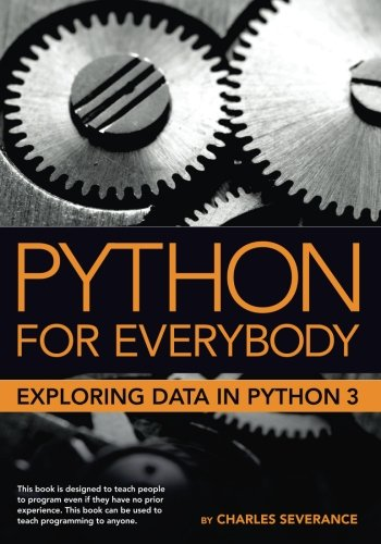 Large book cover: Python for Everybody: Exploring Data in Python 3