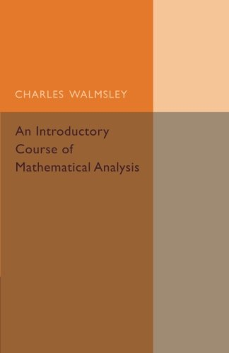 Large book cover: An Introductory Course Of Mathematical Analysis