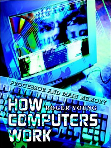 Large book cover: How Computers Work: Processor and Main Memory