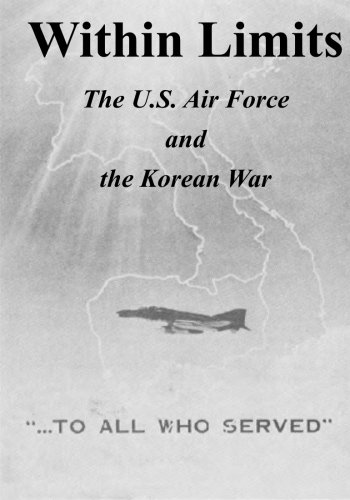 Large book cover: Within Limits: The U.S. Air Force and the Korean War