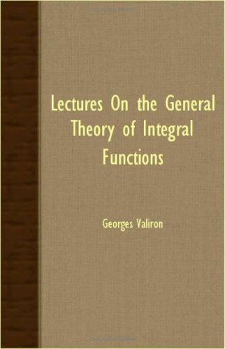 Large book cover: Lectures On The General Theory Of Integral Functions