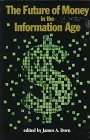 Large book cover: The Future of Money in the Information Age