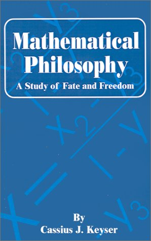 Large book cover: Mathematical Philosophy: A Study of Fate and Freedom