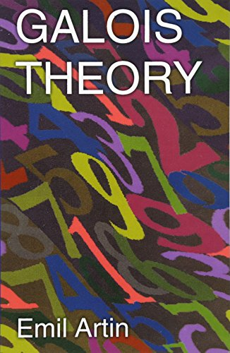 Large book cover: Galois Theory: Lectures Delivered at the University of Notre Dame