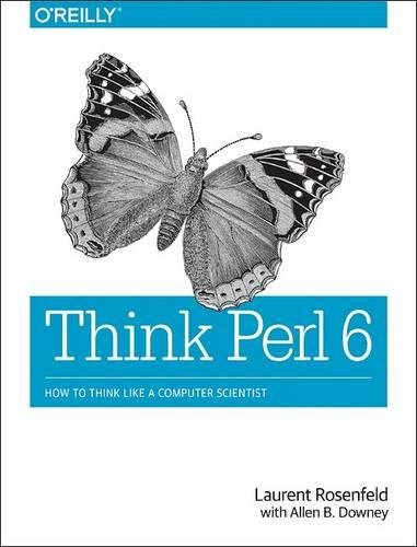 Large book cover: Think Perl 6: How to Think Like a Computer Scientist