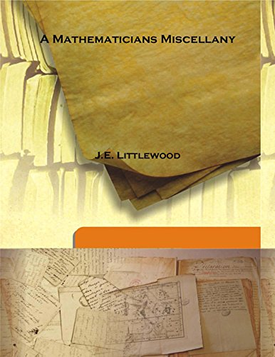 Large book cover: A Mathematicians Miscellany