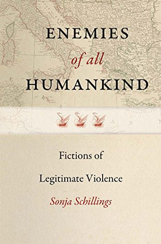 Large book cover: Enemies of All Humankind: Fictions of Legitimate Violence