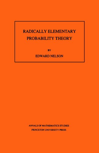 Large book cover: Radically Elementary Probability Theory