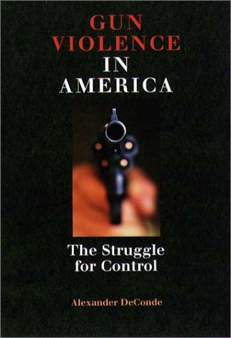 Large book cover: Gun Violence in America: The Struggle for Control