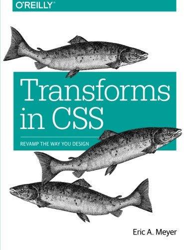 Large book cover: Transforms in CSS: Revamp the Way You Design
