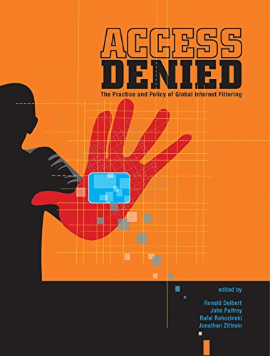 Large book cover: Access Denied: The Practice and Policy of Global Internet Filtering