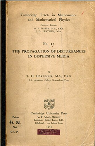 Large book cover: The Propagation Of Disturbances In Dispersive Media