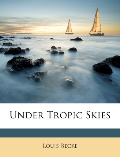 Large book cover: Under Tropic Skies