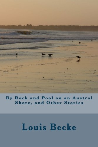 Large book cover: By Rock and Pool on an Austral Shore