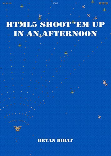 Large book cover: HTML5 Shoot 'em Up in an Afternoon