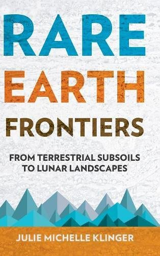 Large book cover: Rare Earth Frontiers: From Terrestrial Subsoils to Lunar Landscapes