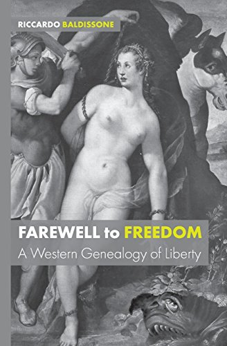 Large book cover: Farewell to Freedom: A Western Genealogy of Liberty