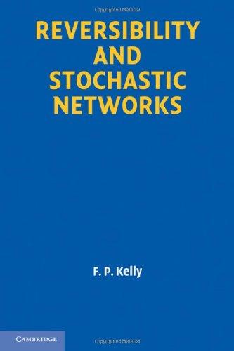 Large book cover: Reversibility and Stochastic Networks