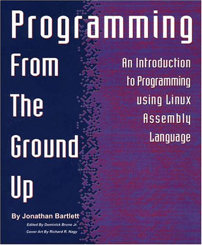 Large book cover: Programming From The Ground Up