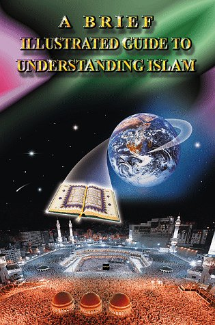 Large book cover: A Brief Illustrated Guide to Understanding Islam