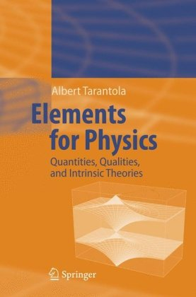 Large book cover: Elements for Physics: Quantities, Qualities, and Intrinsic Theories