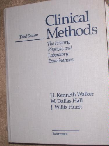 Large book cover: Clinical Methods: The History, Physical and Laboratory Examinations