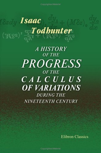 Large book cover: A History of the Progress of the Calculus of Variations during the Nineteenth Century