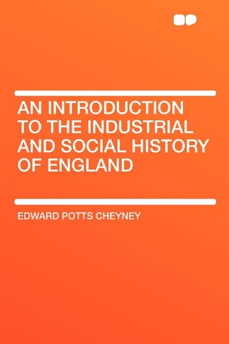 Large book cover: An Introduction to the Industrial and Social History of England
