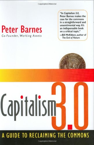 Large book cover: Capitalism 3.0: A Guide to Reclaiming the Commons