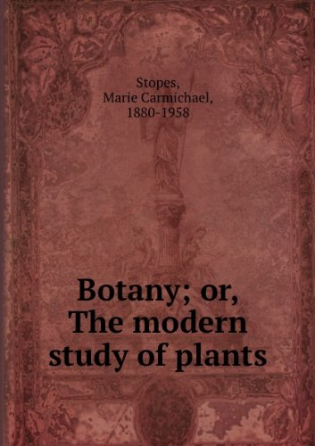 Large book cover: Botany: The Modern Study of Plants