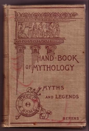 Large book cover: The Myths and Legends of Ancient Greece and Rome