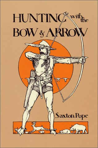 Large book cover: Hunting with the Bow and Arrow